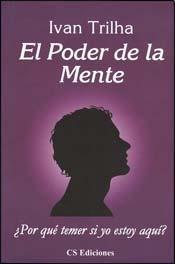 9789507640247: El Poder de La Mente (Spanish Edition)