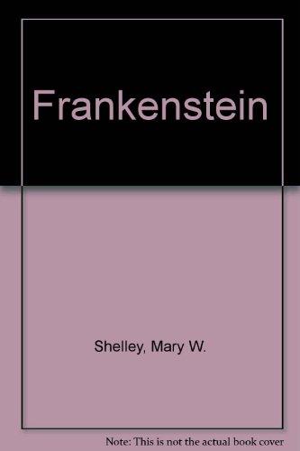 Frankenstein (Spanish Edition): Shelley, Mary W.