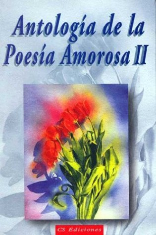 9789507641961: Antologia de La Poesia Amorosa - II-