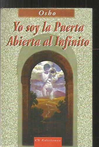 9789507642296: Yo Soy La Puerta Abierta Al Infinito (Spanish Edition)