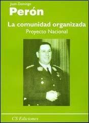 9789507642920: COMUNIDAD ORGANIZADA, LA (Spanish Edition)