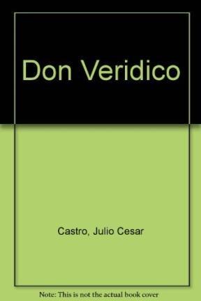 9789507681066: Don veridico / Don true (Spanish Edition)