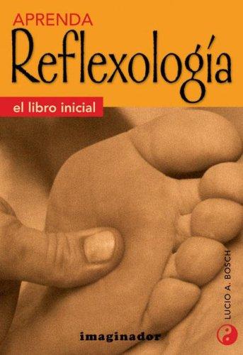9789507681332: Aprenda Reflexologia/ Learn Reflexology (Spanish Edition)