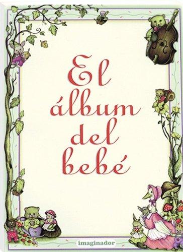 9789507681806: El album del bebe / The baby album (Spanish Edition)