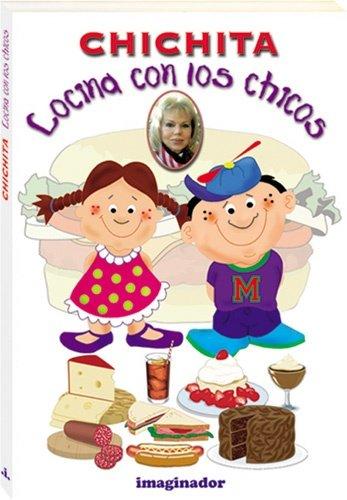 9789507682292: Chichita cocina con los chicos / Chichita cooking with kids