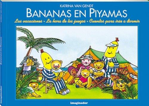 Bananas En Piyamas (Spanish Edition): Katrina Van Gendt