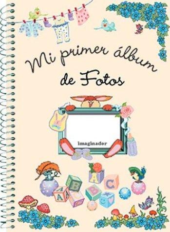 9789507683022: Mi primer album de fotos / My first photo album (Spanish Edition)