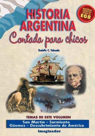 9789507683237: Historia argentina contada para los chicos / Argentina's history told for children (Spanish Edition)
