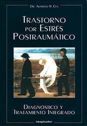 9789507683626: Trastornos Por Estres Postraumatico (Spanish Edition)