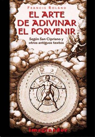 9789507683725: El arte de adivinar el porvenir/The art of divining the future
