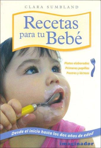 9789507684852: Recetas Para Tu Bebe / Recipes for Your Baby