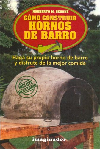 9789507684876: Como construir hornos de barro / How to Build Earth Ovens (Spanish Edition) (Spanish Edition)