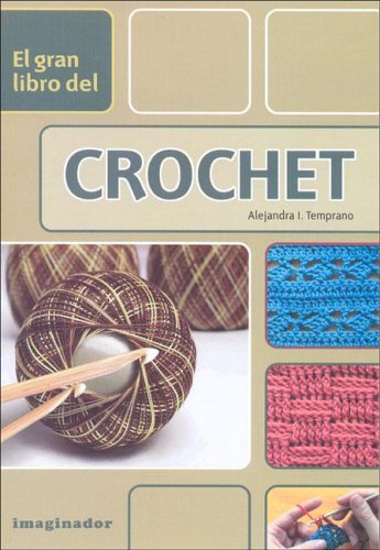 9789507685194: El gran libro del crochet / The Great Book of Crochet (Spanish Edition)