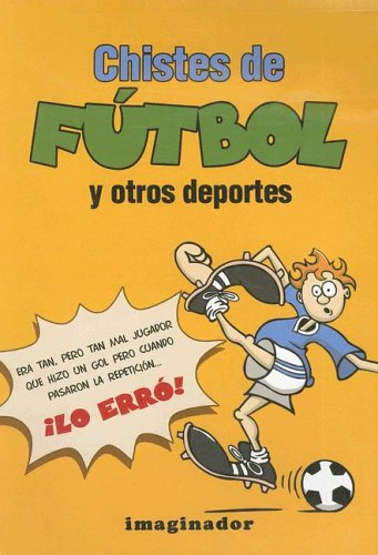 9789507685309: Chistes De Futbol Y Otros Deportes / Soccer And Other Sport Jokes (Spanish Edition)