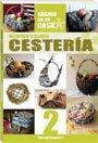 9789507685477: Mimbre y junco cesteria / Wicker and Weaving Basket (Hagalo En Su Casa / Make It at Home) (Spanish Edition)