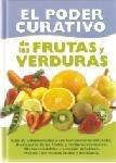 9789507686061: El poder curativo de las frutas y verduras