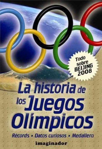 9789507686252: Historia de los juegos olimpicos / History of the Olympic Games