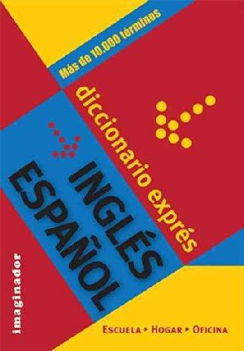 Diccionario expres Ingles-Espanol/ Express Dictionary English-Spanish (Spanish: Sonia N. Gardiens