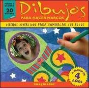 9789507687341: Dibujos para hacer marcos / Drawings for frames: Disenos Divertidos Para Enmarcar Tus Fotos / Fun Designs to Frame Your Photos (Spanish Edition)
