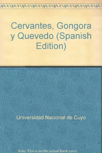 9789507740220: Cervantes, Góngora y Quevedo (Spanish Edition)