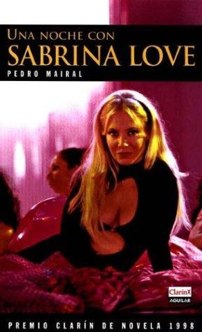 9789507821165: Una Noche Con Sabrina Love (Spanish Edition)