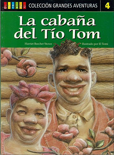 9789507821523: La Cabana Del Tio Tom / Uncle Tom's Cabin (Spanish Edition)