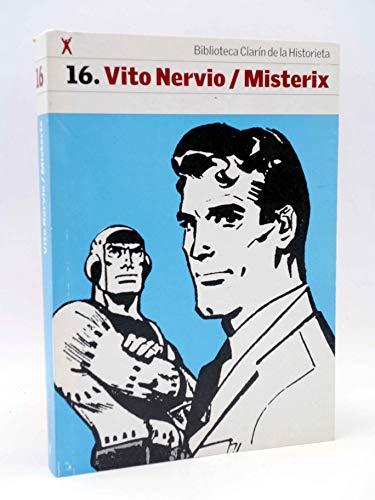 Vito Nervio - Misterix (Biblioteca Clarin de: ALBERTO ONGARO; MIRCO