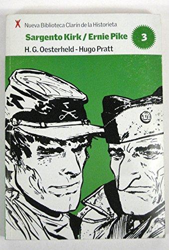 9789507828874: Sargento Kirk / Ernie Pike (Historieta 03)