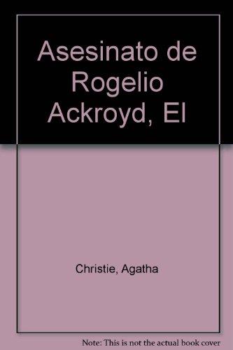 9789507840081: Asesinato de Rogelio Ackroyd, El