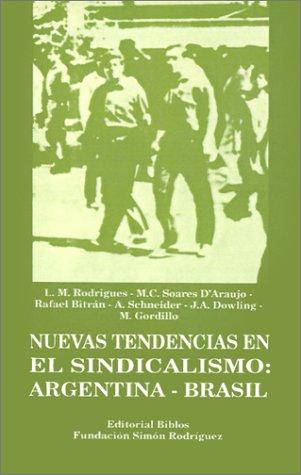 Nuevas tendencias en el sindicalismo : Argentina-Brasil.: Rodríguez, Leoncio Martins -