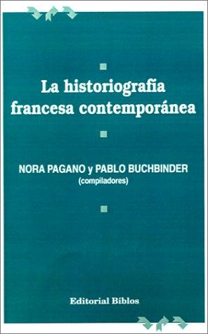 9789507860416: La Historiografia Francesa Contemporanea
