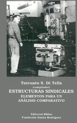 9789507860478: Estructuras Sindicales: Elementos Para UN Analisis Comparativo (Colección Cuadernos Simón Rodríguez)