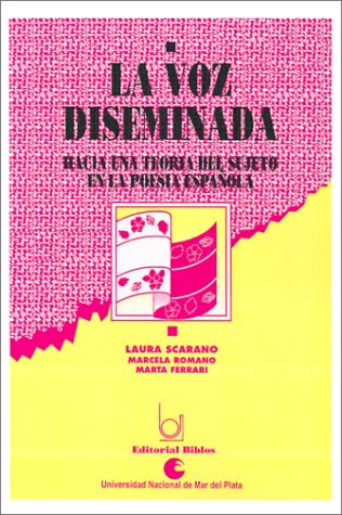 9789507860706: LA Voz Diseminada (Spanish Edition)