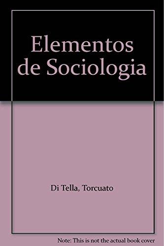 ELEMENTOS DE SOCIOLOGIA: DI TELLA, T., LUCCHINI, C. (COMP.)