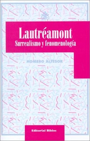 9789507861192: Lautreamont: Surrealismo Y Fenomenologia (Spanish Edition)