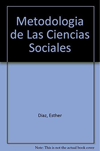 Metodologia de Las Ciencias Sociales (Spanish Edition): Esther Diaz