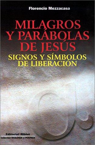 9789507861673: Milagros Y Parabolas De Jesus (Spanish Edition)