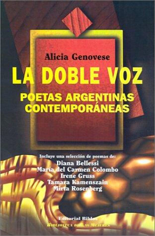 LA DOBLE VOZ. POETAS ARGENTINAS CONTEMPORANEAS: GENOVESE, ALICIA