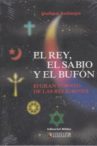 9789507862021: El Rey, El Sabio y El Bufon