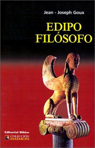 Edipo Filosofo (Spanish Edition): Jean-Joseph Goux, Leandro Pinkler (Translator)