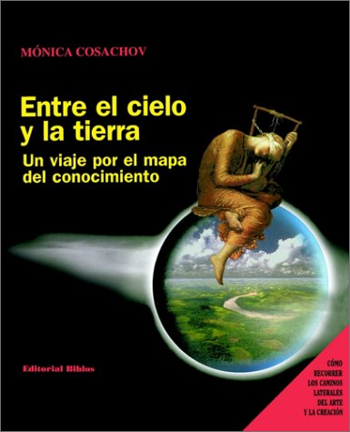 9789507862410: Entre El Cielo Y LA Tierra (Spanish Edition)
