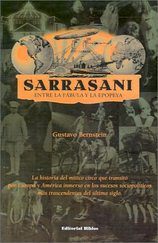 9789507862489: Sarrasani. Entre La Fabula y La Epopeya