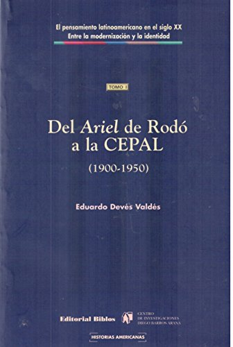 9789507862564: Del Ariel De Rodo a LA Cepal