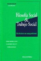 FILOSOFIA SOCIAL Y TRABAJO SOCIAL. ELUCIDACION DE UN CAMPO PROFESIONAL: HELER, MARIO; CASAS, JORGE ...