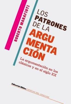 9789507863615: Los Patrones de La Argumentacion (Spanish Edition)