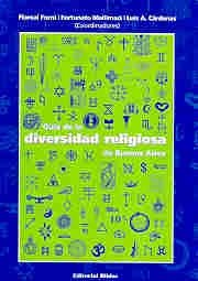 9789507863899: Guia de La Diversidad Religiosa de Buenos Aires (Spanish Edition)