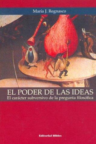 9789507863929: El Poder de Las Ideas (Spanish Edition)