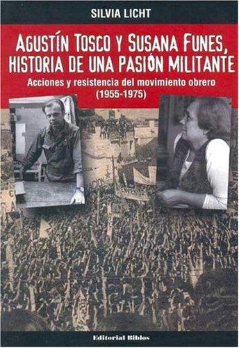 AGUSTIN TOSCO Y SUSANA FUNES, HISTORIA DE: LICHT, SILVIA