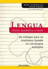 9789507867088: Lengua: lexico, gramatica y texto