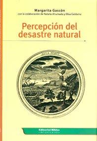 PERCEPCION DEL DESASTRE NATURAL: GASCON, MARGARITA